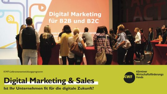 Digital Marketing & Sales; KWF; Kärntner Wirtschaftsförderungs Fonds